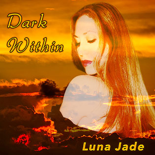 Dark Within by Luna Jade ~ LunaJade.com